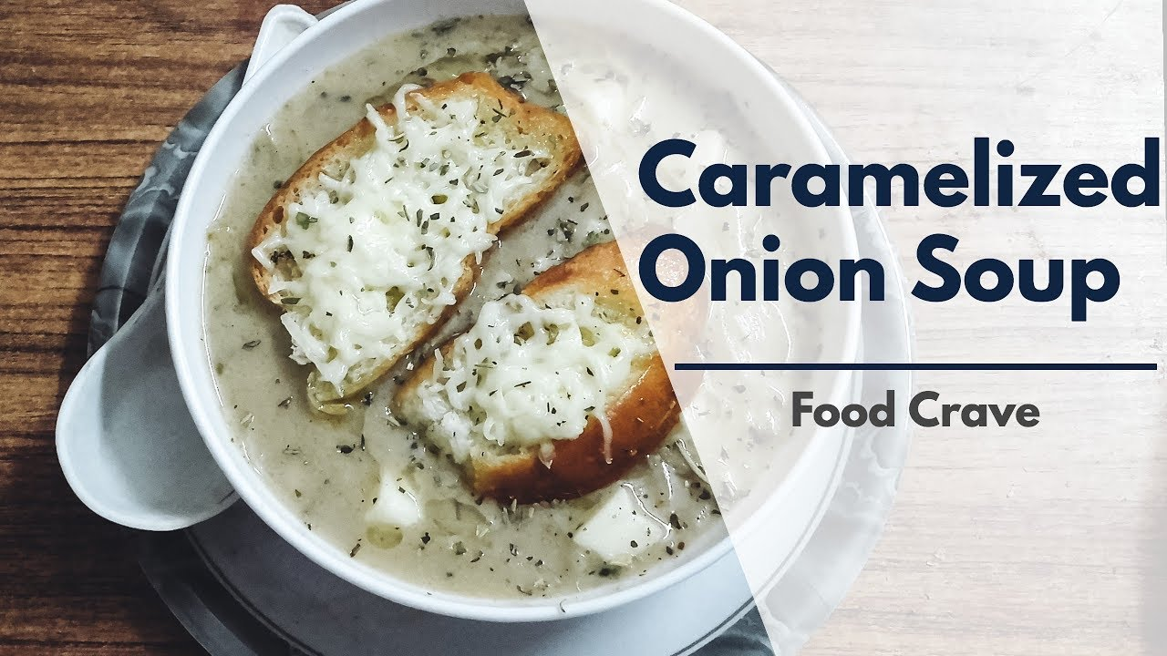 Easy Recipe To Make French Caramelized Onion Soup At Home Youtube