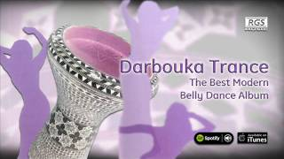 Darbouka Trance. Full Album. The best modern belly dance album