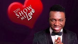 Akpororo - You Show Me Love