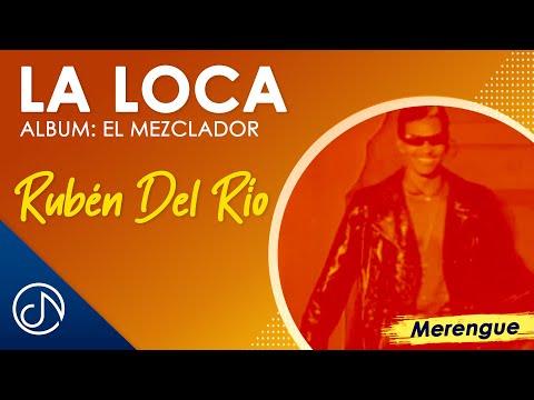 La Loca - Mezclador