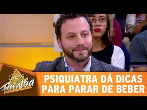 Psiquiatra Dá Dicas Para Ajudar Quem Quer Parar De Beber | Casos De Família (25/08/17)