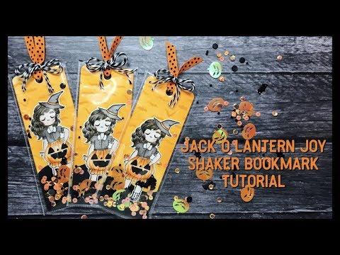 Jack O Lantern Joy Shaker Bookmark Tutorial  31 Nights Of Crafty Frights