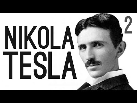 The True Story of Nikola Tesla [Pt.2]
