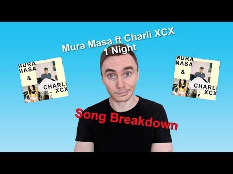 Mura & Charli XCX - 1 Night [Song Breakdown]