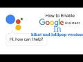 How to get Google Assistant on the KitKa