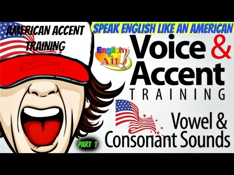 Speak English like an American (American accent training )-Part #1