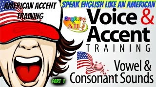 speak English like an American (American accent training )