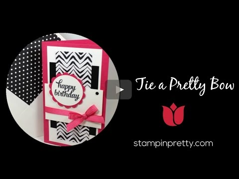 Stampin' Pretty Tutorial: How To Tie A Pretty Bow