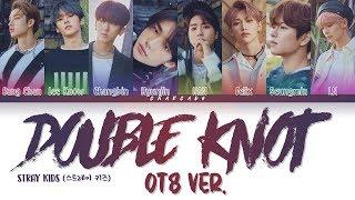 Stray Kids Double Knot OT8 Ver. Lyrics (스트레이 키즈 Double Knot OT8 Ver. 가사) | Color Coded | Han/Rom/Eng