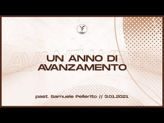 Un anno di avanzamento - Past. Samuele Pellerito | 3.01.21 #SundayService