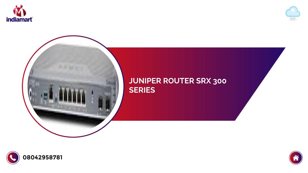 4G Juniper Router SRX 300 Series, JSR Netsol Private Limited