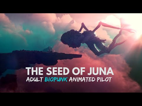 THE SEED OF JUNA | CGI 3D Biopunk Sci-fi Dystopia | OFFICIAL Pilot [4K]