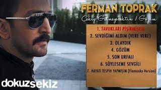 Ferman Toprak - Tavukları Pişirmişem  (Official Audio)