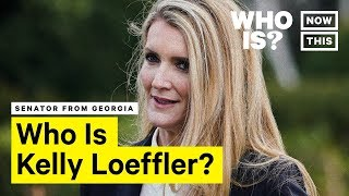 Who Is <b>Kelly Loeffler</b>? Narrated By Busdriver   NowThis