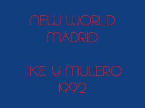 NEW WORLD MADRID IKE Y MULERO 1992 90 MIN