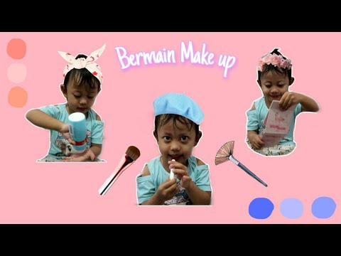 Bermain Make up bersama Tante | Keponakan Pintar Part 2