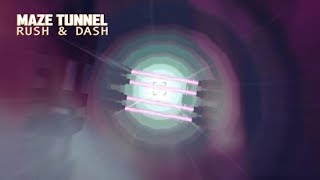 Maze Tunnel Rush & Dash Gameplay Android LvL 1-10