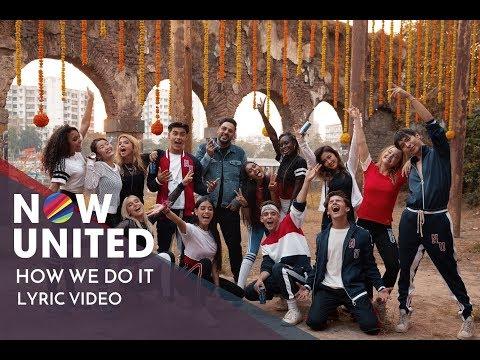 NOW UNITED feat. BADSHAH - How We Do It (Lyric Video)