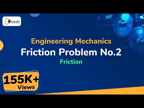 Friction - Problem - 2 - Engineering Mechanics - First Year Engineering