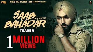 Saab bahadar | official teaser | ammy virk | releasing on 26th may 2017