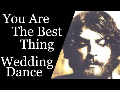 Ray LaMontagne You Are The Best Thing Wedding Dance