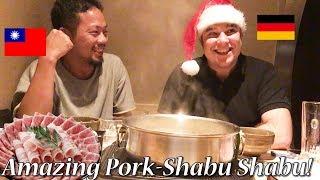男だけで忘年会!激ウマの豚しゃぶしゃぶにがっつく!Amazing Pork-Shabu Shabu!