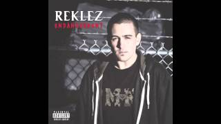 Reklez - Unpredictle feat. Krizz Kaliko (Audio)