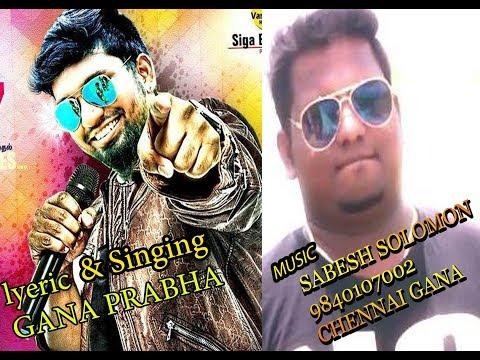 Chennai Gana Prabha   new  SONG