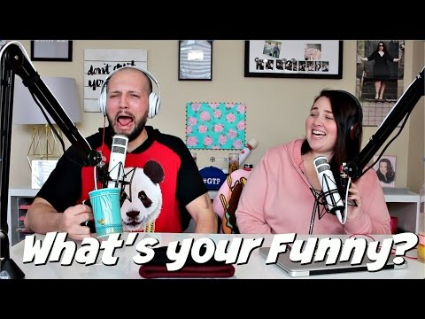 Podcast #10: What's Your Funny?