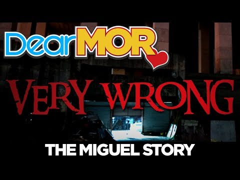 Dear MOR: Very Wrong The Miguel Story 021318