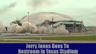 Jerry Jones Last Dump in Texas Stadium