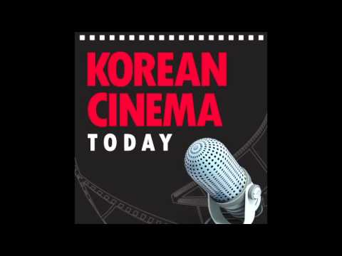 [KCT podcast] Episode 10 - Promoting Korean Cinema Overseas