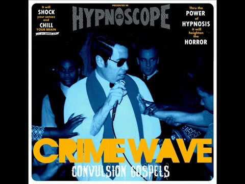 Crime Wave - Nazi Sex Back To Back With Convulsion Gospels (Full Album)