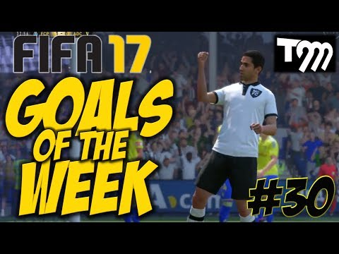 Fifa 17 - GOALS OF THE WEEK #30
