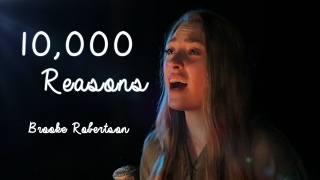 10 000 Reasons Cover by Brooke Robertson