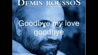 Demis Rousoss (Good Bye My Love Good bye ) with Lyrics