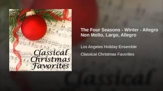 The Four Seasons - Winter - Allegro Non Molto, Largo, Allegro