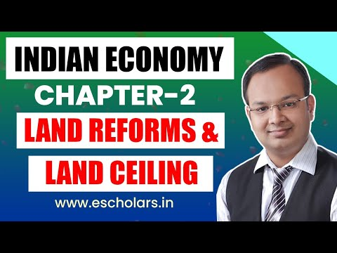 Land Reforms | Reforms in Agriculture Sector | Land Ceiling | Part 15 | Indian Economy Development