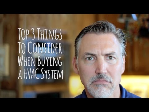 Top 3 Things to Consider When Buying a HVAC System