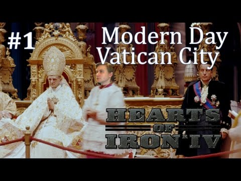 HoI4 - Modern Day Mod - Vatican City - Part 1