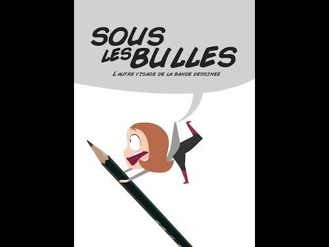 SOUS LES BULLES - L'autre visage du monde de la BD