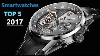 Top 5 Best Smartwatches 2017