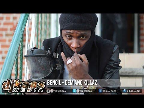 Bencil - Dem Ano Killaz {Raw} ▶Death Threat Riddim ▶Crushroad ▶Dancehall 2016