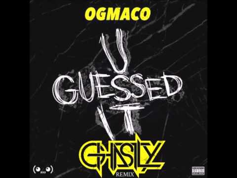 OG Maco X 2 Chainz - U Guessed It (Ghastly Remix) FREE DOWNLOAD LINK