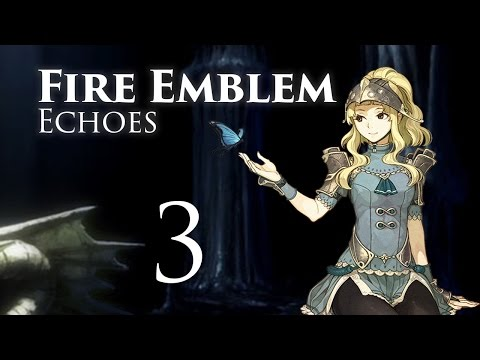 Rescuing Clair! Fire Emblem Echoes, Shadows of Valentia, Classic Hard Let's Play - Part 3