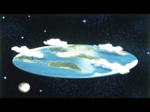 Top 10 Reasons People Believe The Earth Is FLAT!