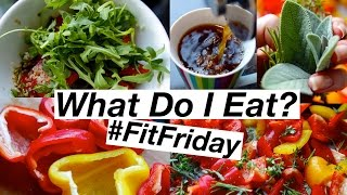 What I Eat in a Day #FitFriday Healthy Meal Ideas