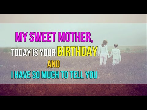 Message To My Mom on her Special Day
