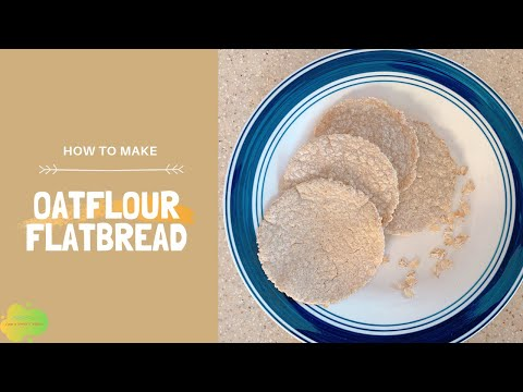 you-can-make-oat-flour-flatbread-at-home