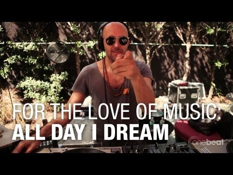 For The Love of Music: All Day I Dream